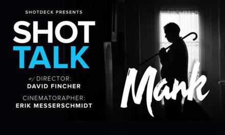 SHOT TALK: MANK w/ david fincher & erik messerschmidt