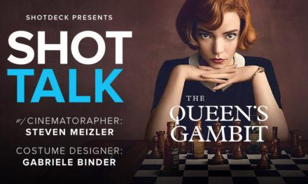 SHOT TALK: The Queen's gambit – W/ DP Steven Meizler & Costume Designer Gabriele Binder